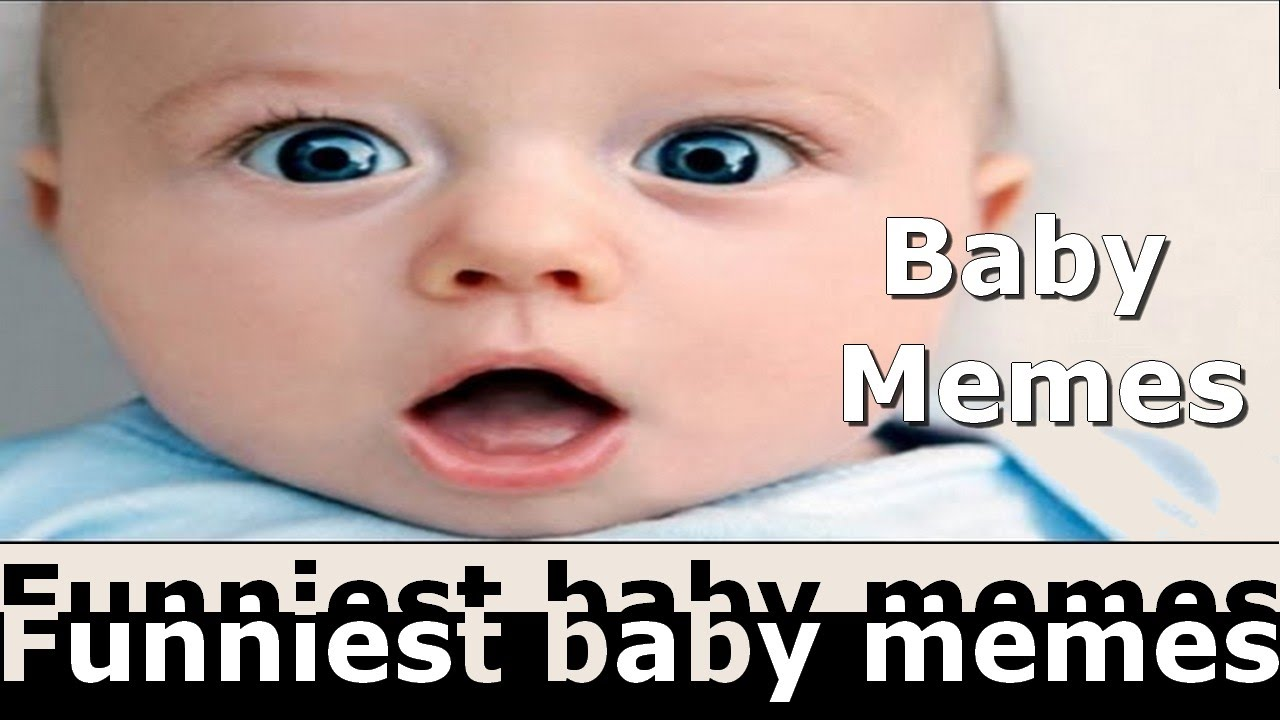 maxresdefault_7 funny baby memes webups,Download Funny Baby Memes